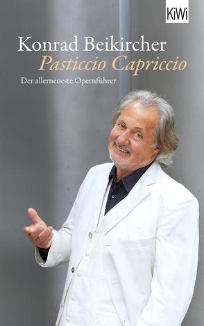 Pasticcio Capriccio von Beikircher,  Konrad
