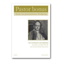Pastor bonus – Ad Catholici Sacerdotii von Pius XI.,  Papst