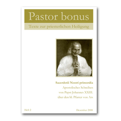 Pastor bonus – Sacerdotii Nostri primordia von Johannes XXIII.,  Papst