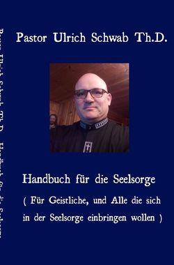 Pastor Ulrich Schwab Th.D. von Schwab ULC,  Pastor Ulrich