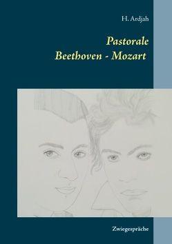 Pastorale Beethoven – Mozart von Ardjah,  H.