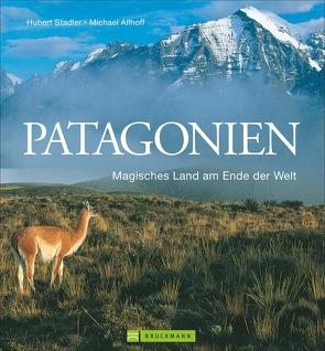 Patagonien von Allhoff,  Michael, Scholpp-Stadler,  Sylvia, Stadler,  Hubert