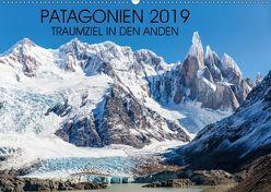 Patagonien 2019 – Traumziel in den Anden (Wandkalender 2019 DIN A2 quer) von Schroeder,  Frank