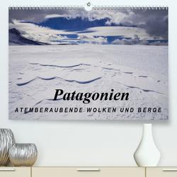 Patagonien: Atemberaubende Wolken und Berge (Premium, hochwertiger DIN A2 Wandkalender 2021, Kunstdruck in Hochglanz) von Tschöpe,  Frank