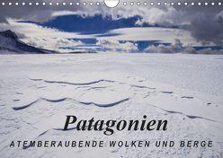 Patagonien: Atemberaubende Wolken und Berge (Wandkalender 2019 DIN A4 quer) von Tschöpe,  Frank