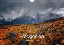 Patagonien-Land der Extreme (Wandkalender 2018 DIN A4 quer) von Seiberl-Stark,  Barbara