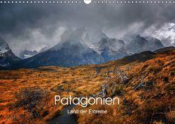 Patagonien-Land der Extreme (Wandkalender 2019 DIN A3 quer) von Seiberl-Stark,  Barbara