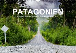 PATAGONIEN – Mit dem Fahrrad auf der Carretera Austral (Wandkalender 2021 DIN A3 quer) von Moschek,  Martin