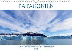 Patagonien – Parques Torres del Paine und Los Glaciares (Wandkalender 2019 DIN A4 quer) von Albilt,  Rabea