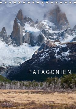 Patagonien (Tischkalender 2019 DIN A5 hoch) von Knödler,  Stephan