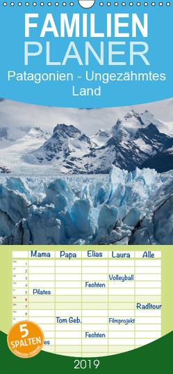 Patagonien – Ungezähmtes Land – Familienplaner hoch (Wandkalender 2019 , 21 cm x 45 cm, hoch) von Knödler,  Stephan