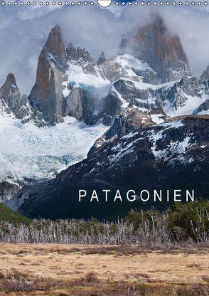 Patagonien (Wandkalender 2018 DIN A3 hoch) von Knödler,  Stephan