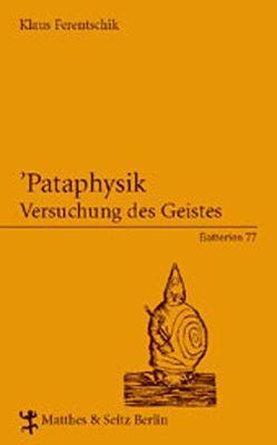 'Pataphysik von Ferentschik,  Klaus
