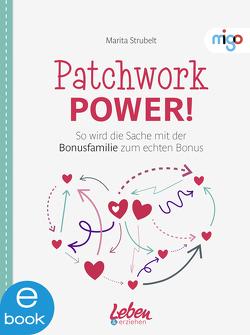 Patchwork Power! von Strubelt,  Marita