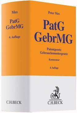 Patentgesetz, Gebrauchsmustergesetz von Mes,  Peter