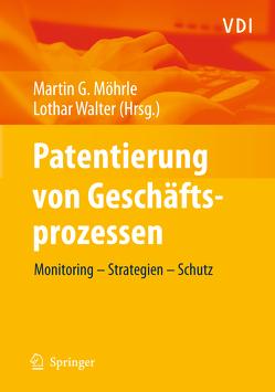 Patentierung von Geschäftsprozessen von Moehrle,  Martin, Walter,  Lothar