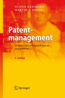 Patentmanagement von Gassmann,  Oliver
