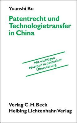 Patentrecht und Technologietransfer in China von Bu,  Yuanshi