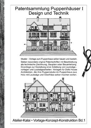 Patentsammlung Puppenhäuser I / Design und Technik von Atelier Kalai