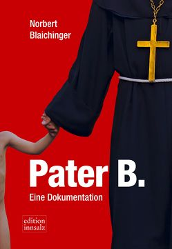 Pater B. von Blaichinger,  Norbert