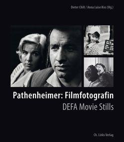 Pathenheimer: Filmfotografin von Chill,  Dieter, Kiss,  Anna Luise
