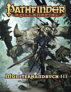 Pathfinder Monsterhandbuch 3 (Taschenbuch) von Bulmahn,  Jason