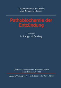 Pathobiochemie der Entzündung von Greiling,  H., Lang,  H.