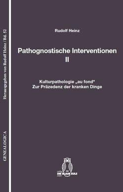 Pathognostische Interventionen II von Heinz,  Rudolf