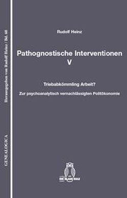 Pathognostische Interventionen V von Heinz,  Rudolf