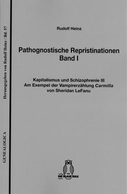 Pathognostische Repristinationen Band I von Heinz,  Rudolf