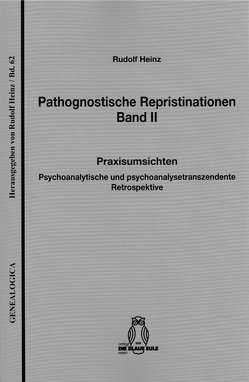 Pathognostische Repristinationen Band II von Heinz,  Rudolf