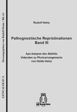 Pathognostische Repristinationen Band III von Heinz,  Rudolf