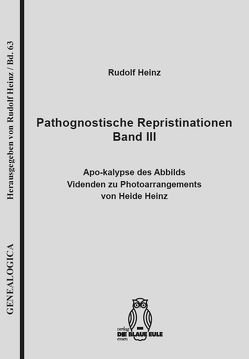 Pathognostische Repristinationen Band III von Heinz,  Rudolf