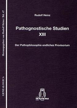 Pathognostische Studien XIII von Heinz,  Rudolf