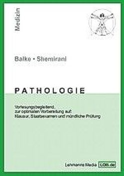 Pathologie von Balke,  Maurice, Shemirani,  Maryam