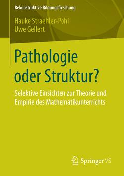 Pathologie oder Struktur? von Gellert,  Uwe, Straehler-Pohl,  Hauke