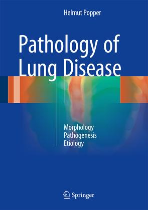 Pathology of Lung Disease von Popper,  Helmut