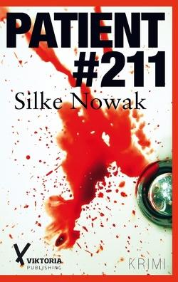 Patient #211 von Nowak,  Silke