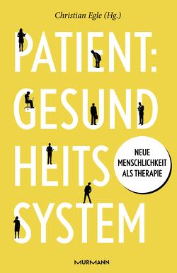 Patient: Gesundheitssystem von Egle,  Christian