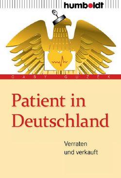 Patient in Deutschland von Guzek,  Gaby