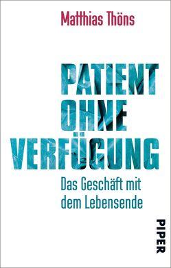 Patient ohne Verfügung von Thöns,  Matthias