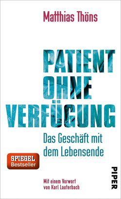 Patient ohne Verfügung von Lauterbach,  Karl, Thöns,  Matthias