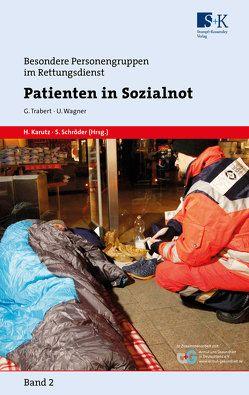 Patienten in Sozialnot von Karutz,  Harald, Schröder,  Stefan, Trabert,  Gerhard, Wagner,  Ulf