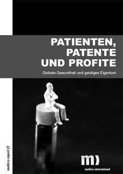 Patienten, Patente und Profite von Gebauer,  Thomas