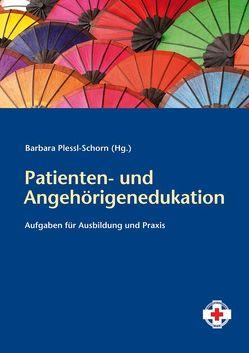 Patienten- und Angehörigenedukation von Plessl-Schorn,  Barbara