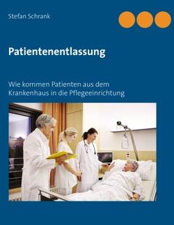 Patientenentlassung von Schrank,  Stefan
