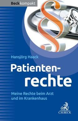 Patientenrechte von Haack,  Hansjörg