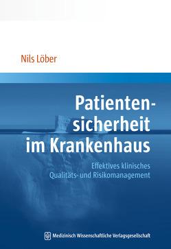 Patientensicherheit im Krankenhaus von Löber,  Nils