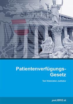 Patientenverfügungs-Gesetz von proLIBRIS VerlagsgesmbH