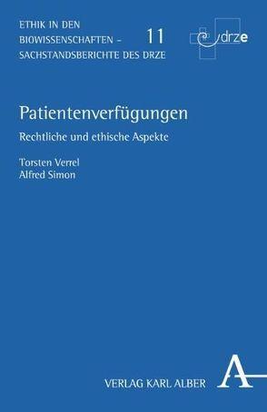 Patientenverfügungen von Simon,  Alfred, Verell,  Torsten